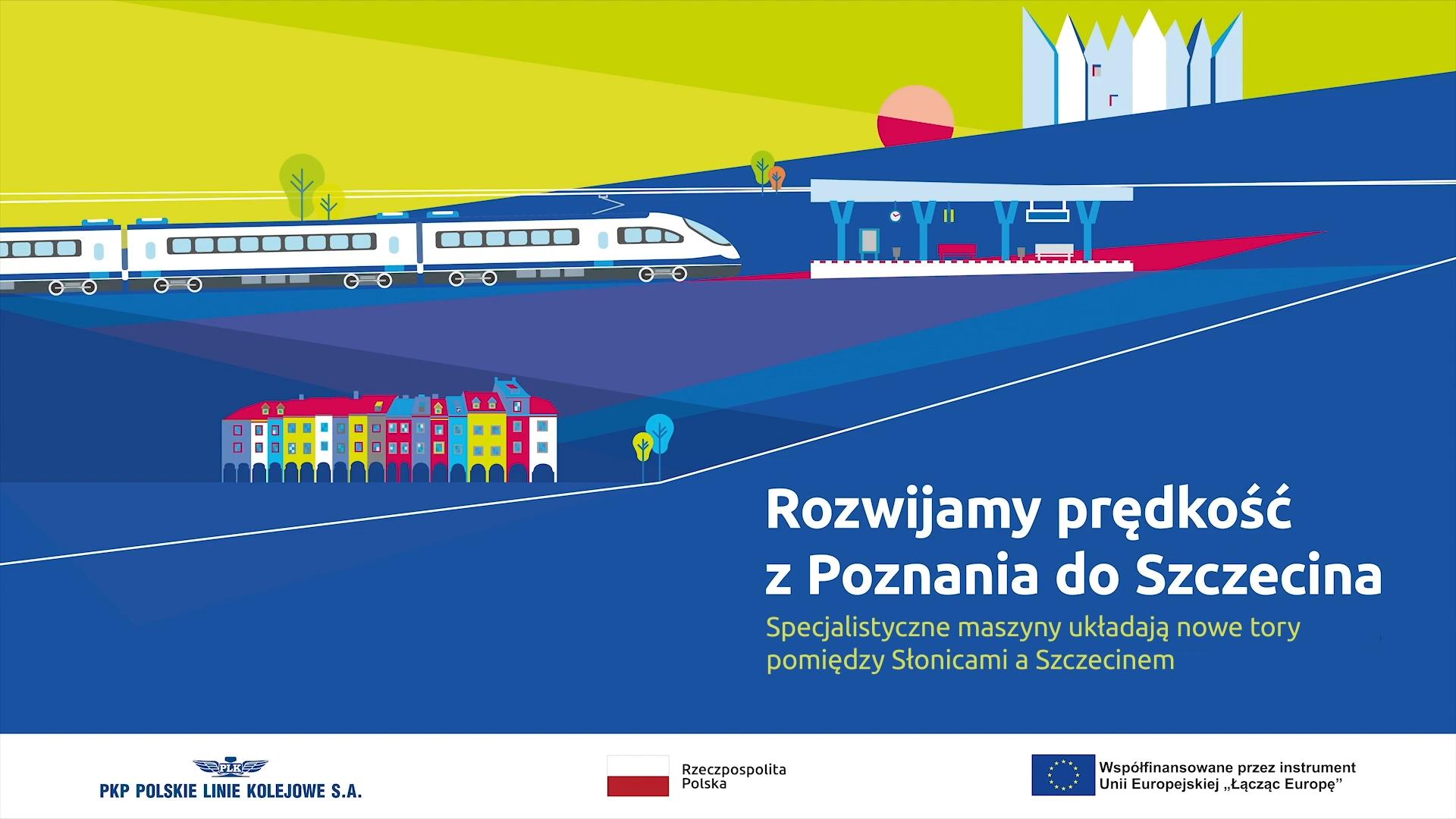Zdjęcie przedstawia graficzną planszę na początku filmu, na której widać jadący pociąg w stronę stacji oraz kolorowe kamienice wraz z tytułem. Film pokazuje specjalistyczne maszyny, które układają nowe tory na odcinku Szczecin-Słonice.